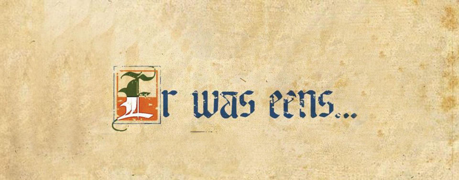 """De woorden """"Er was eens"""" in klassiek let op perkamenttertype"""